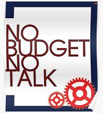 No Budget - No Talk Poster
