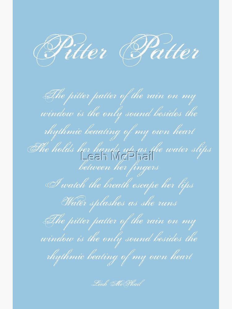 Pitter Patter Poem Typography by LeahMcPhail