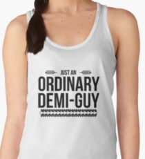 Just an Ordinary Demi Guy Women's Tank Top
