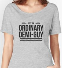 Just an Ordinary Demi Guy Women's Relaxed Fit T-Shirt