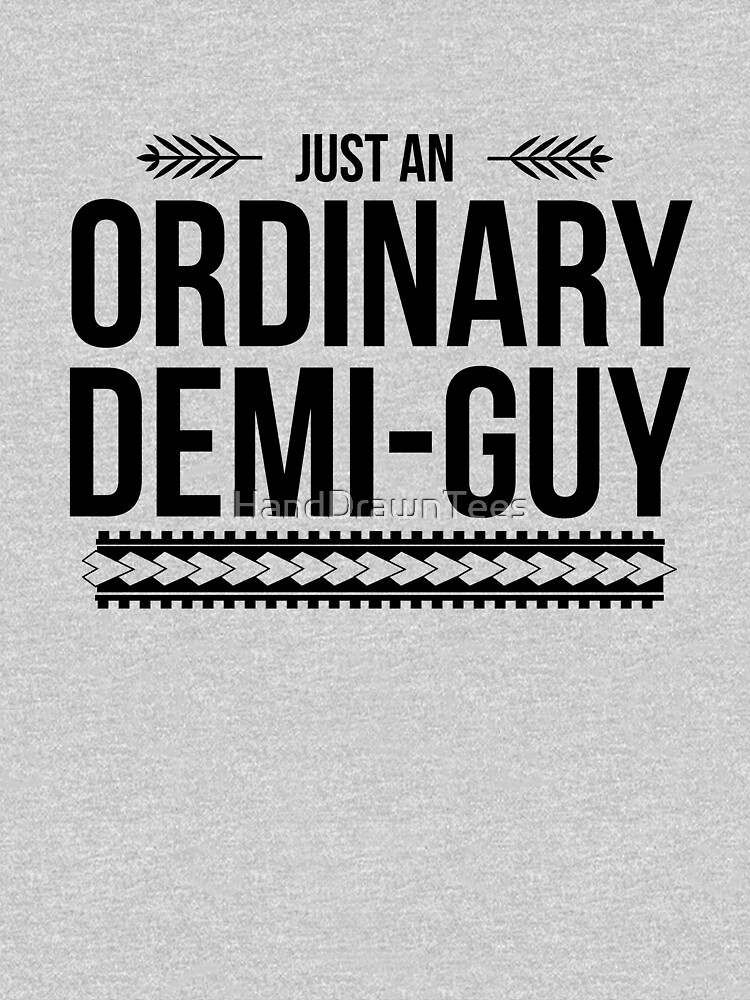 Just an Ordinary Demi Guy by HandDrawnTees
