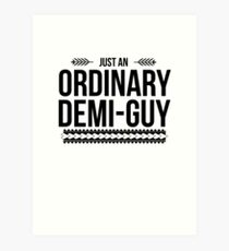 Just an Ordinary Demi Guy Art Print