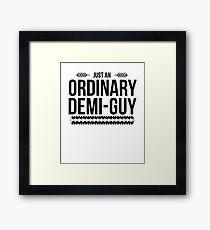 Just an Ordinary Demi Guy Framed Print
