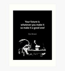 Back to the Future Doc Brown Quote 80s poster Art Print
