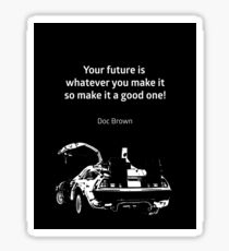 Back to the Future Doc Brown Quote 80s poster Sticker
