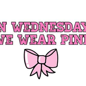On Wednesdays we wear pink by angelinamariav