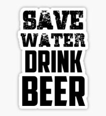Save Water Drink Beer Quote Sticker