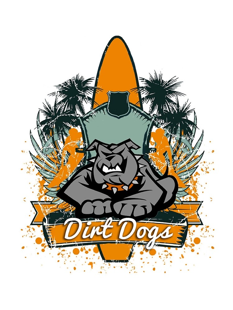 Dirt Dogs by MichelleMankin
