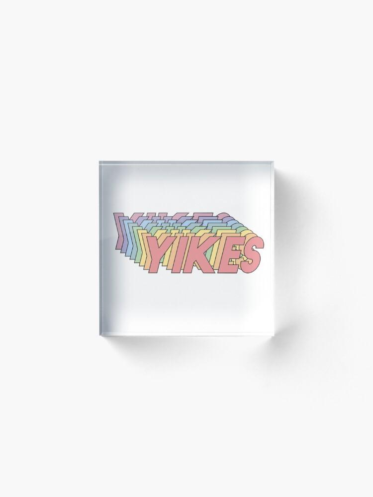 Alternate view of YIKES Acrylic Block