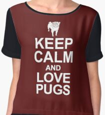 KEEP CALM AND LOVE PUGS Women's Chiffon Top