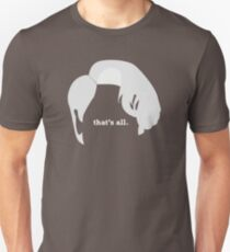 "The Miranda // ""That's All""  T-Shirt"
