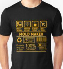 MOLD MAKER - NICE DESIGN 2017 Unisex T-Shirt