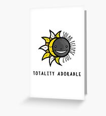 Solar Eclipse 2017 Shirt - Totality Adorable - August 21, 2017 - White Greeting Card