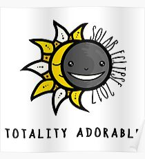 Solar Eclipse 2017 Shirt - Totality Adorable - August 21, 2017 - White Poster