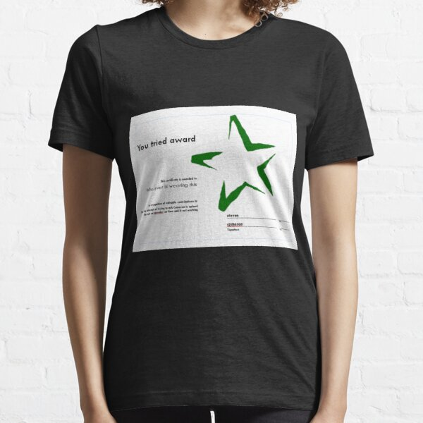ATG you tryed award shirt  Essential T-Shirt