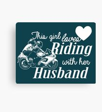 THIS GIRL LOVES RIDING WITH HER HUSBAND Canvas Print