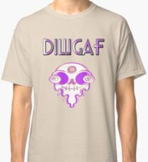 Dilligaf  - Do I look like I give a F*ck Melting Alien face Classic T-Shirt
