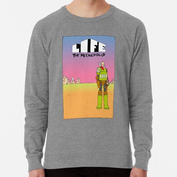 Life The Necropolis: Hills Lightweight Sweatshirt