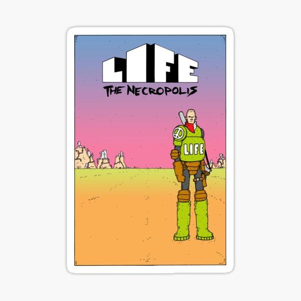 Life The Necropolis: Hills Sticker