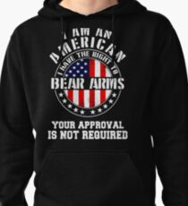 Bear Arms I am An American Pullover Hoodie