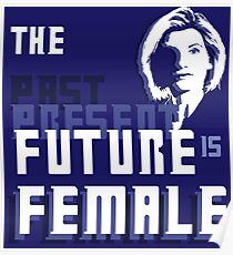 The Past-Present-Future Is Female (Silhouette) Poster
