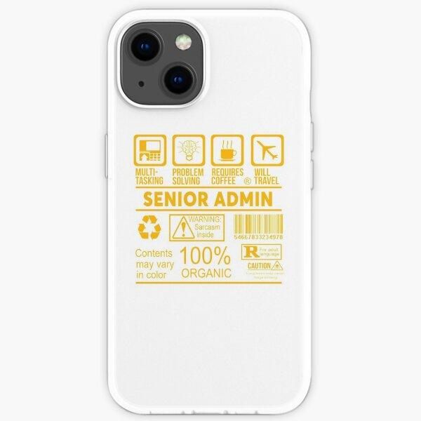 SENIOR ADMIN - NICE DESIGN 2017 iPhone Soft Case