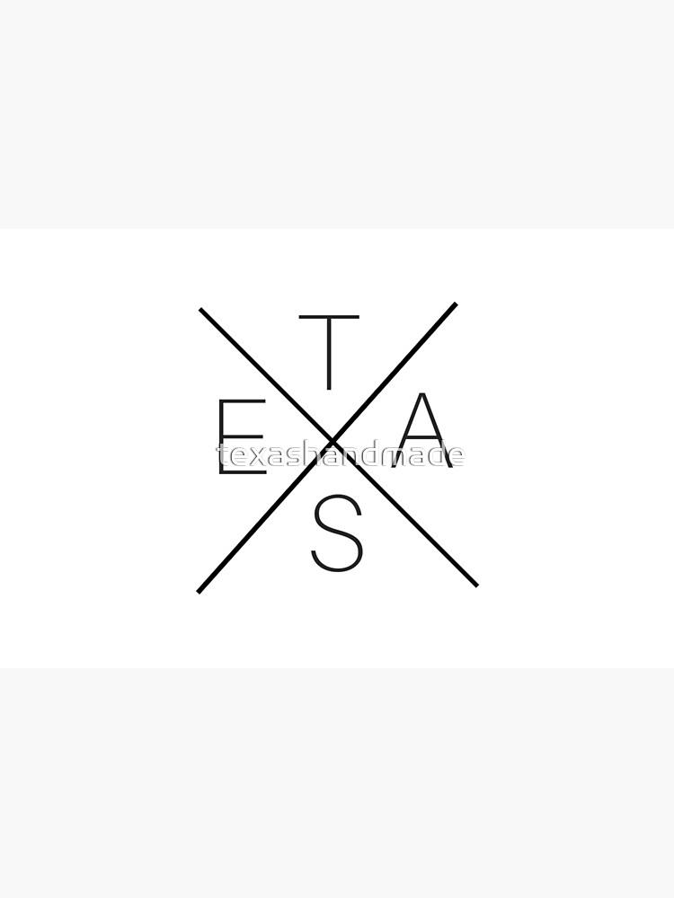 Texas by texashandmade