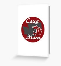 Coug Mom Greeting Card