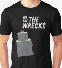 We Are The Wrecks T-Shirt