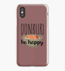 Donburi, be happy! iPhone Case/Skin