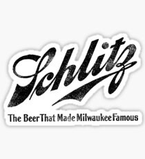 Schlitz - The Beer that Made Milwaukee Famous - weathered look Sticker