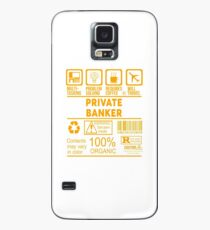 PRIVATE BANKER - NICE DESIGN 2017 Case/Skin for Samsung Galaxy