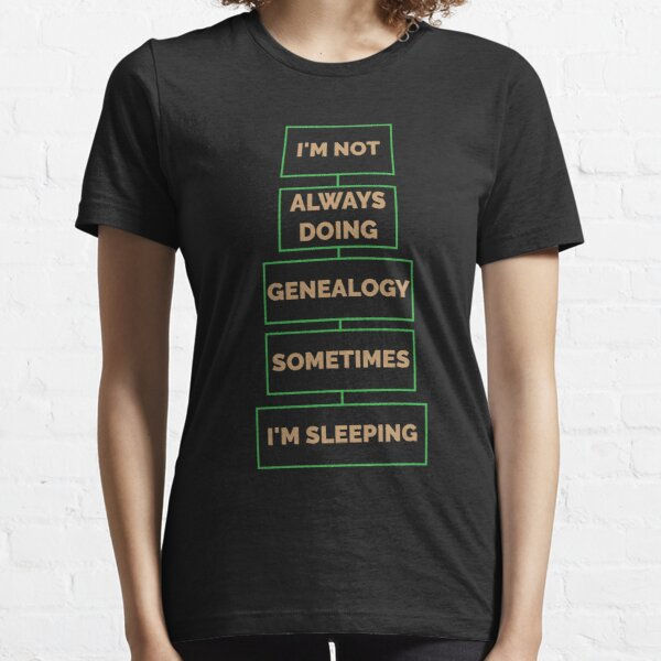 Genealogy Essential T-Shirt