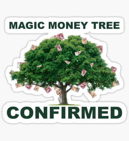 Magic Money Tree  - I found it! Sticker