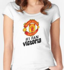 Manchester United #1 Fan - VICTORIA (Customize your own name!) Women's Fitted Scoop T-Shirt