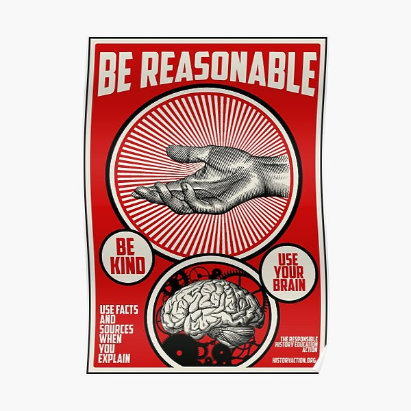 Be Reasonable  Poster