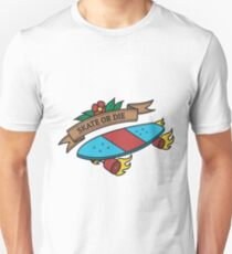 Skate Or Die Skateboard Flaming Wheels Unisex T-Shirt