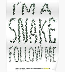 I'M A SNAKE FOLLOW ME (dark green) Poster