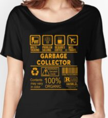 GARBAGE COLLECTOR - NICE DESIGN 2017 Women's Relaxed Fit T-Shirt