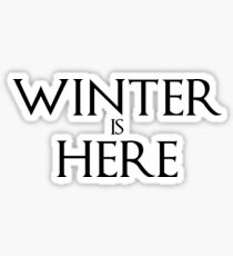 Game of Thrones Winter is Here Sticker