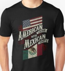 American Grown with Mexican Roots - Best Design Unisex T-Shirt