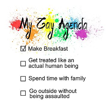 The Gay Agenda by sjostromgraphic