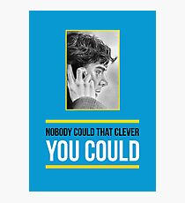 Sherlock - Nobody could that clever Photographic Print