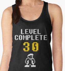Level 30 complete - birthday Women's Tank Top