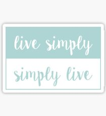 Live Simply; Simply Live Sticker