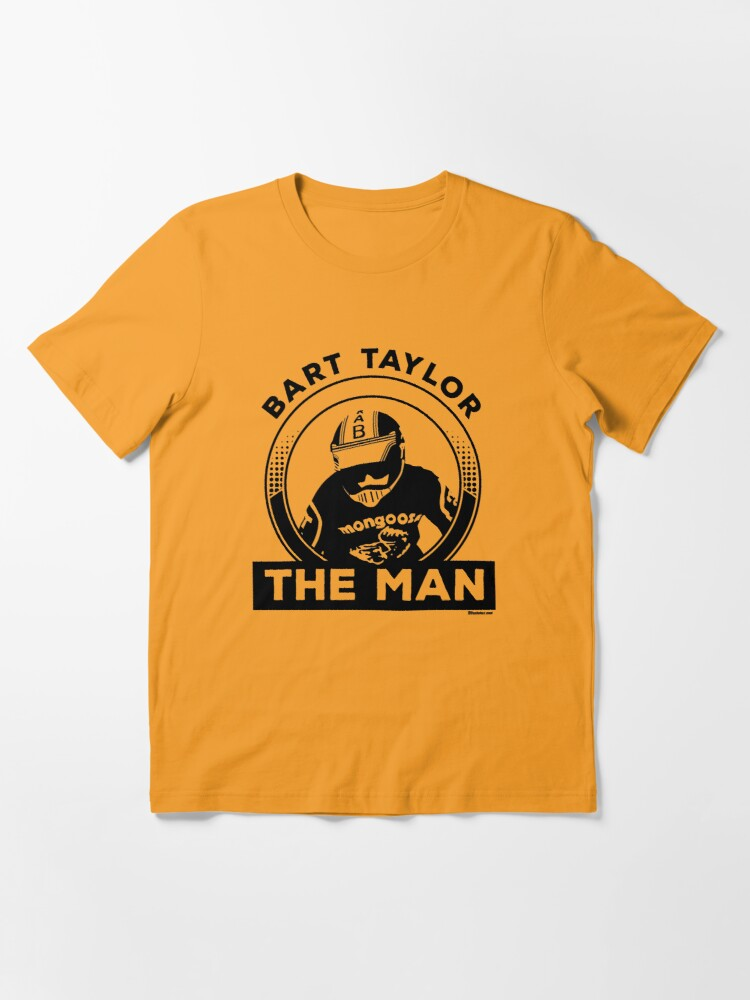 "Alternate view of Bart ""The Man"" Taylor Essential T-Shirt"