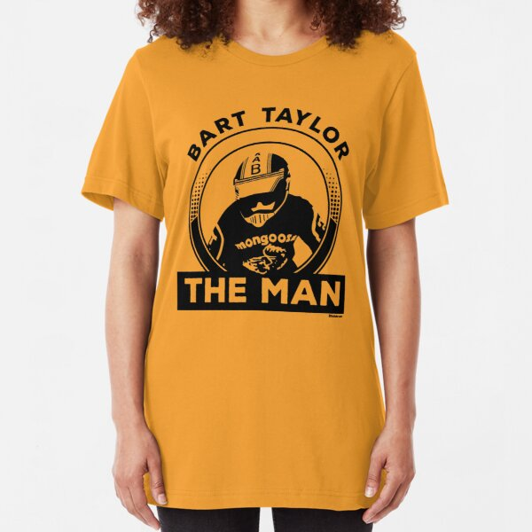 "Bart ""The Man"" Taylor Slim Fit T-Shirt"