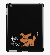 Hair of the Dog? iPad Case/Skin