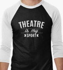 Theatre Is My Sport T-Shirt