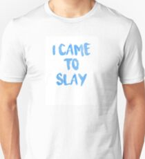 I Came To Slay - State Of Slay Watercolor Series T-Shirt
